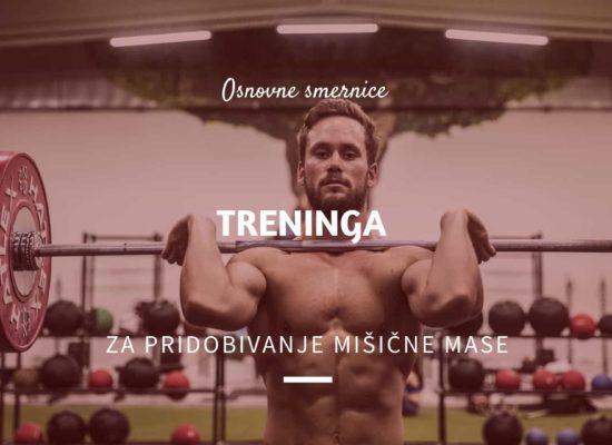 trening za pridobivanje Mišične mase