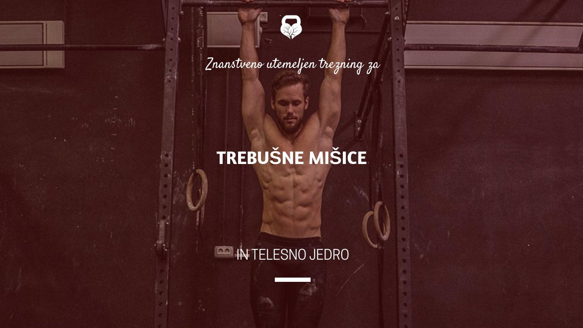 Znanstveno utemeljen trening za trebušne mišice