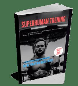 Superhuman trening